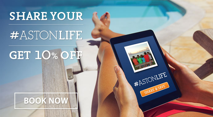 Share your Aston Life and get 10% off Best Daily Rates